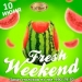 Fresh Weekend